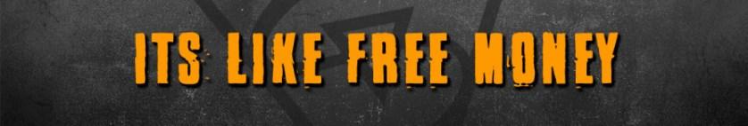 its like free money