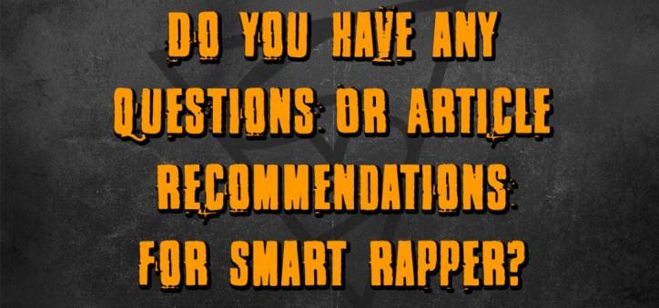 smart rapper recommendations contact
