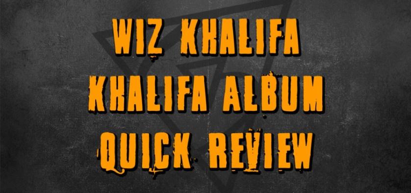 Khalifa Album Review