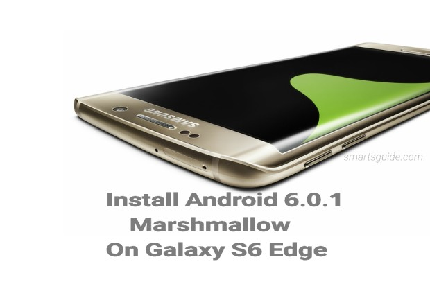 Install Android Marshmallow on Galaxy S6 Edge Plus