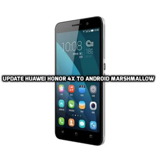 Update Huawei Honor 4X to Android Marshmallow