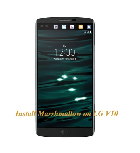 install marshmallow on LG V10