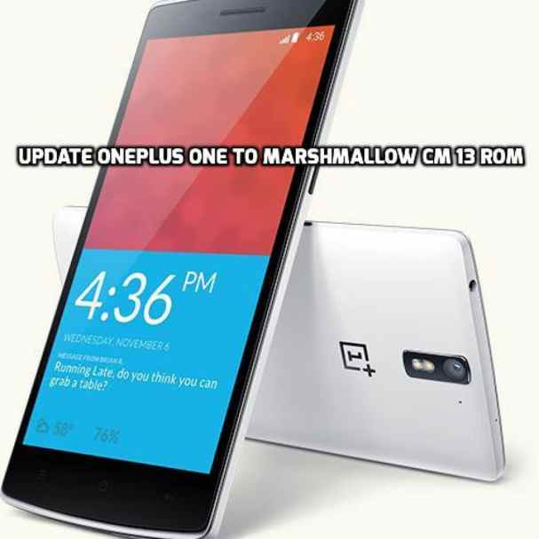 Update OnePlus One to Marshmallow CM 13 ROM