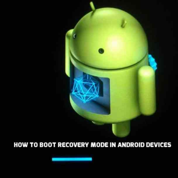 Boot Recovery Mode in Android Devices