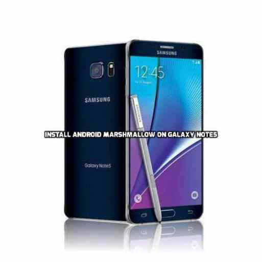 install Android Marshmallow on Galaxy Note5