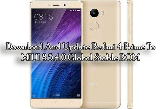 Download And Update Redmi 4 Prime To MIUI 8.5.4.0 Global Stable ROM