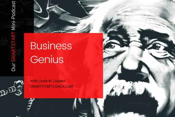 BUSINESS GENIUS podcast by SMARTSTART with Linda M. Lopeke