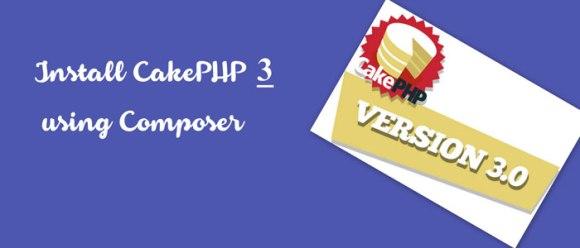 Install CakePHP 3 using Composer
