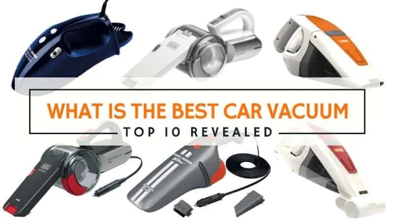 What is the Best Car Vacuum 2018  Top 10 UK Models