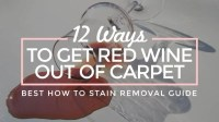 12 Ways to Get Red Wine Out of Carpet (Best How to Stain