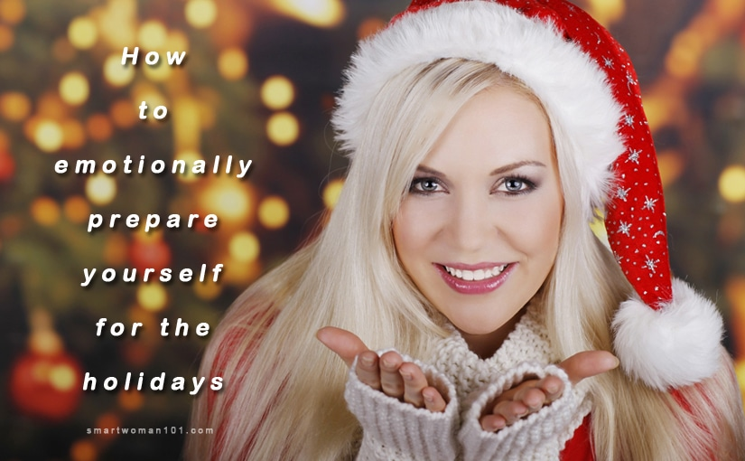 How to emotionally prepare yourself for the holidays