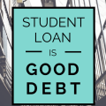 post student loan is good debt