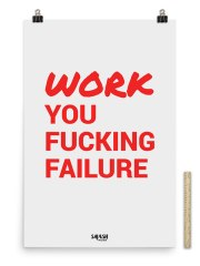 WorkYouFailure-24×36-scale