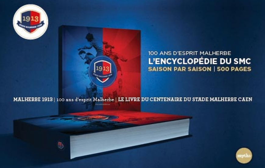 Stade Malherbe Caen 1913  100 ans d'esprit Malherbe