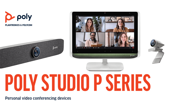 Poly Studio P Series, combined with Poly Lens and Poly+ Unite Professional-Grade Devices