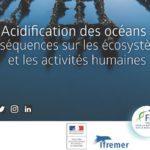 Colloque sur l'acidification des océans.