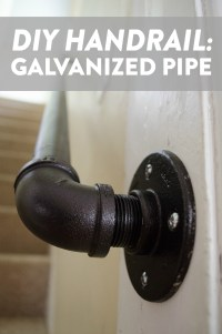 Handrail DIY: Galvanized Pipe