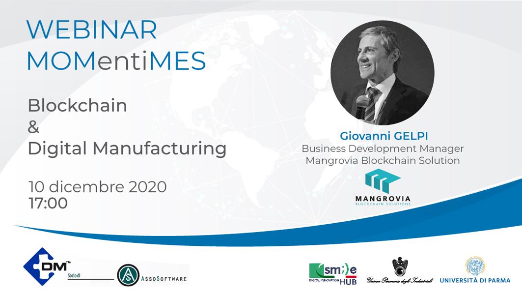 """Sesto webinar MOMentiMES: """"Blockchain & Digital Manufacturing"""" – 10 dicembre ore 17"""
