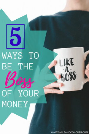 Take control and be the #boss of your #money with these 5 simple steps.