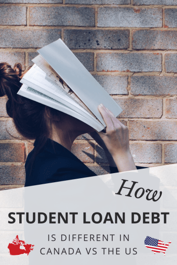 Student loan debt is an issue across North America but there are significant differences between the US and Canada. Find out what that means to you and how to best handle your loans!