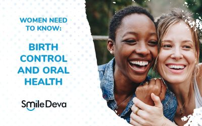 Women need to know: Birth control and oral health