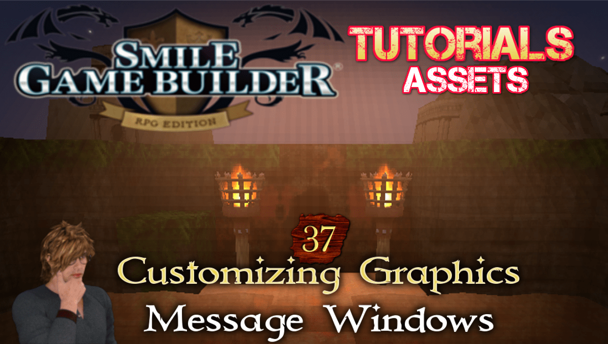 SGB Tutorial #37 - Customizing Graphics - Message Windows