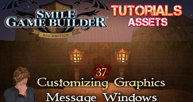 SGB Tutorial #37 - Customizing Graphics - Message Windows