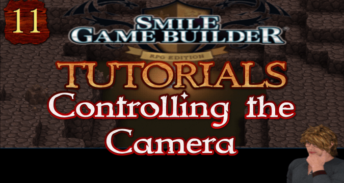 Smile Game Builder Tutorial 011: Controlling the Camera