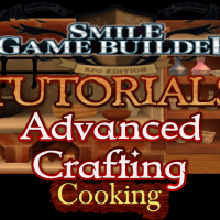 Smile Game Builder Tutorial #33: Advanced Crafting (Cooking)