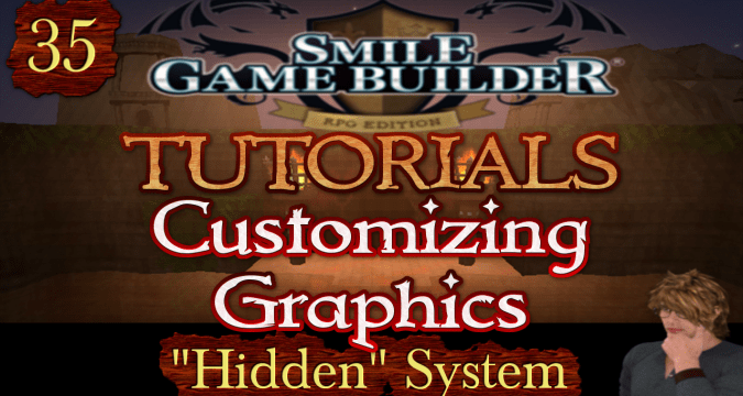 "Smile Game Builder Tutorial 035: Customizing Graphics - ""Hidden"" System"