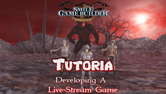 Smile Game Builder - Tutoria: Developing A Live-Stream Game