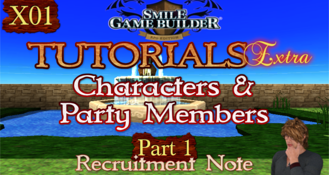 SMILE GAME BUILDER Tutorials Extra #X01: Recruitment Note