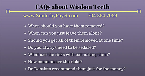 FAQs about Wisdom Teeth Extractions  by charlotte dentist
