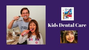 Kids Dental Care Collection by Charlotte dentist Dr. Payet