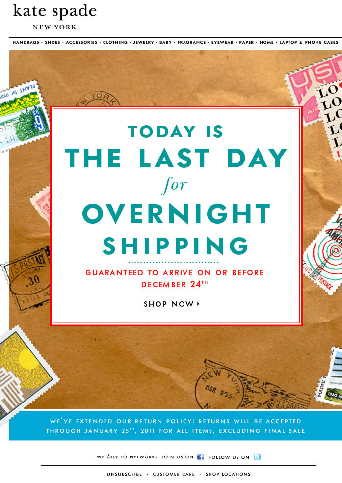 Last Day for Overnight Shipping Kate Spade email