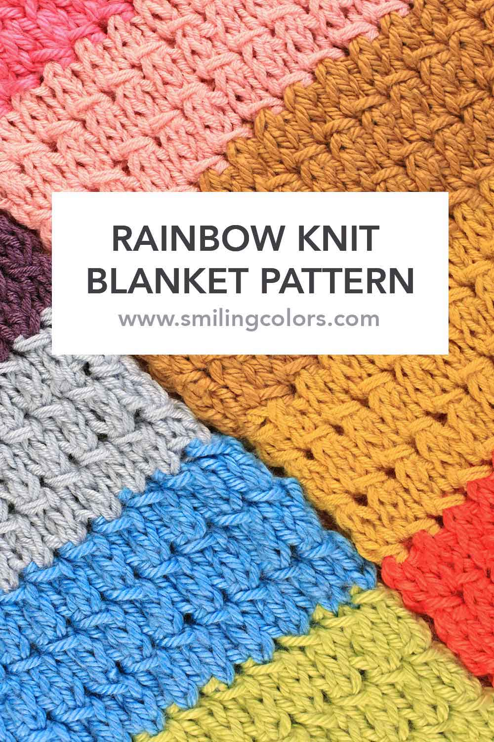 Rainbow Knit Blanket pattern with an YouTube video too!