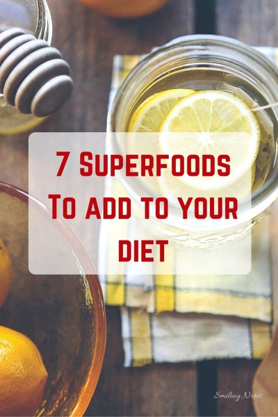 7 Superfoods you need