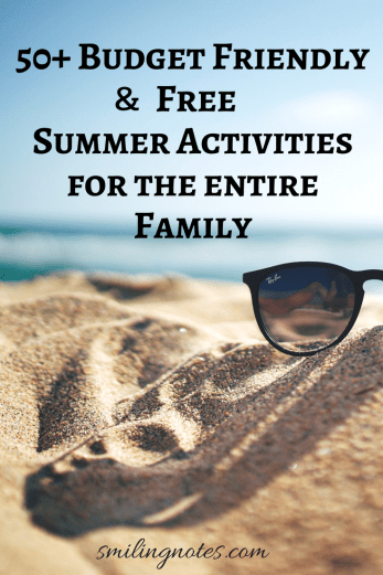 Fifty Budget Friendly Free Summer Activities for the entire Family