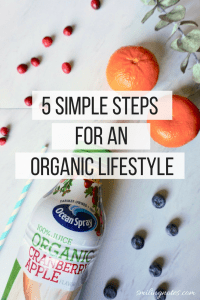 5 Simple Steps for an organic lifestyle