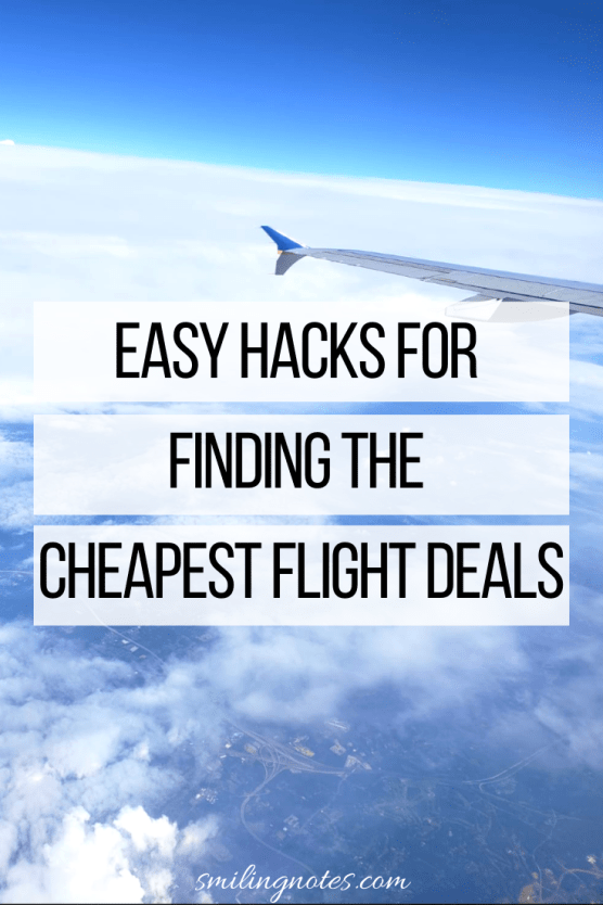 Easy Hacks for finding the Cheapest Flight Deals - Whether you are a frequent traveler or just love to go on an occasional trip with your family, check out these hacks to save some serious money on your air travel.