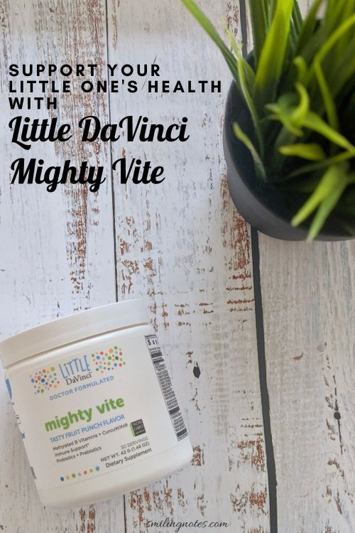 SUPPORT YOUR LITTLE ONE'S HEALTH WITH LITTLE DAVINCI MIGHTY VITE