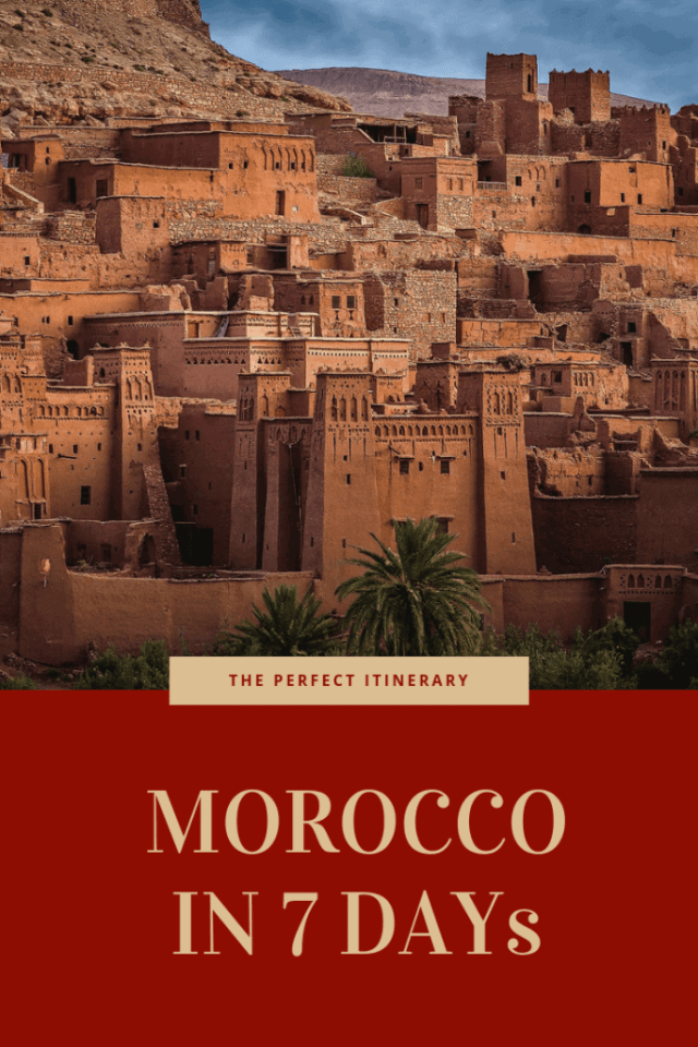 Morocco travel itinerary 7 days