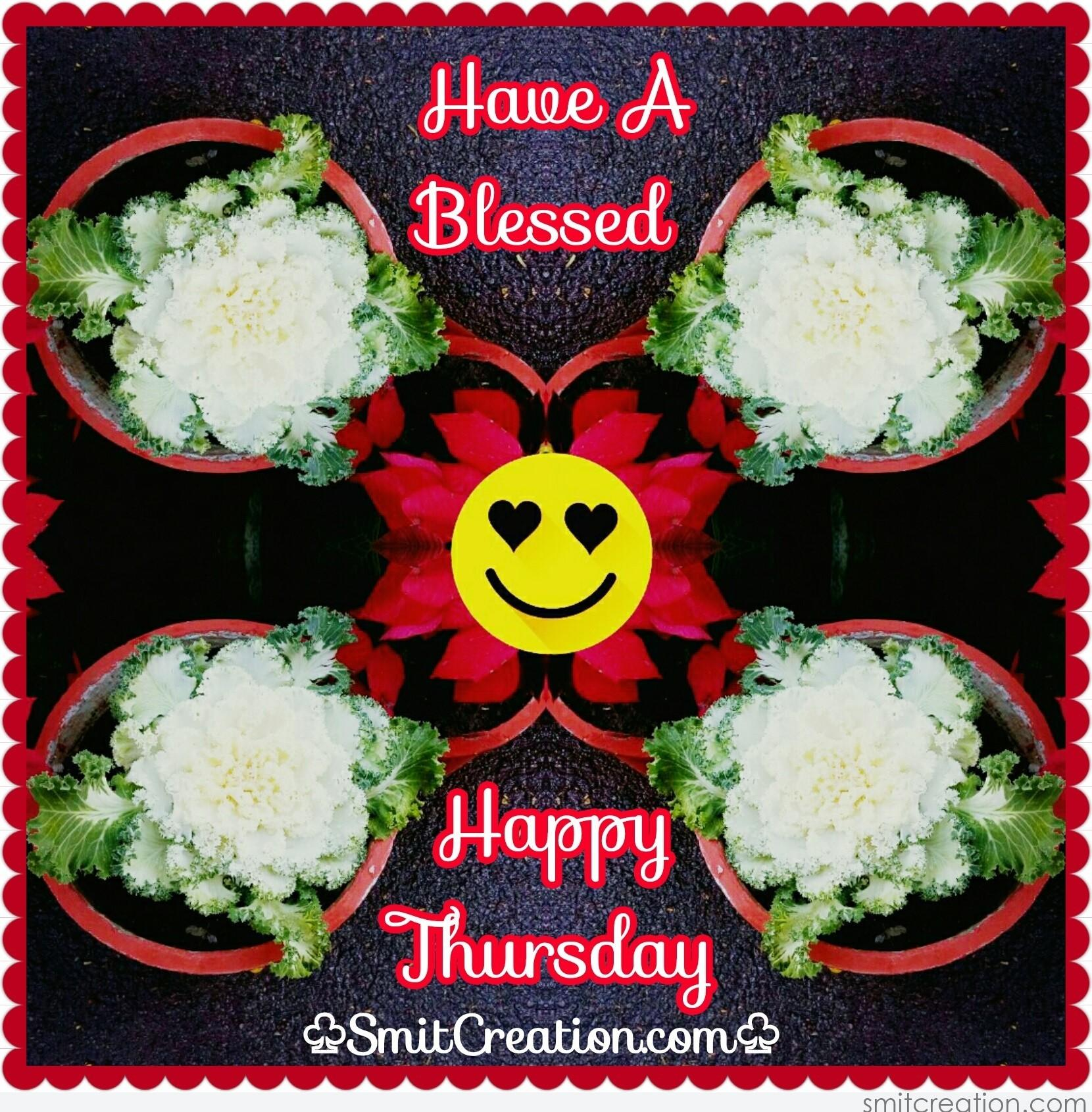 Have A Blessed Happy Thursday SmitCreation Com