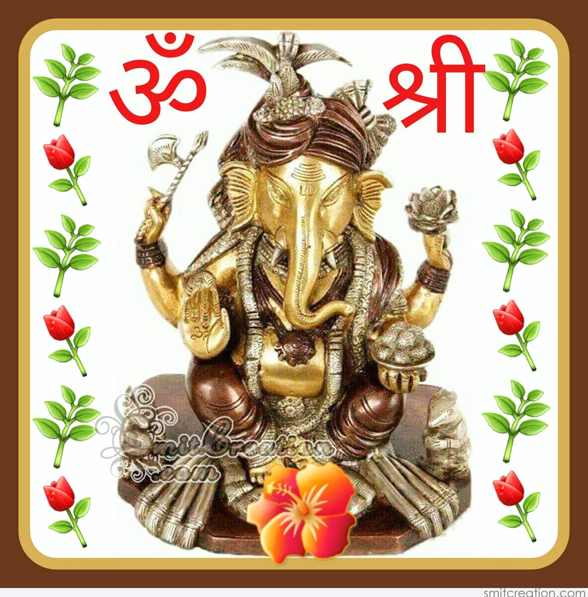 Om Shri Ganeshay Namah