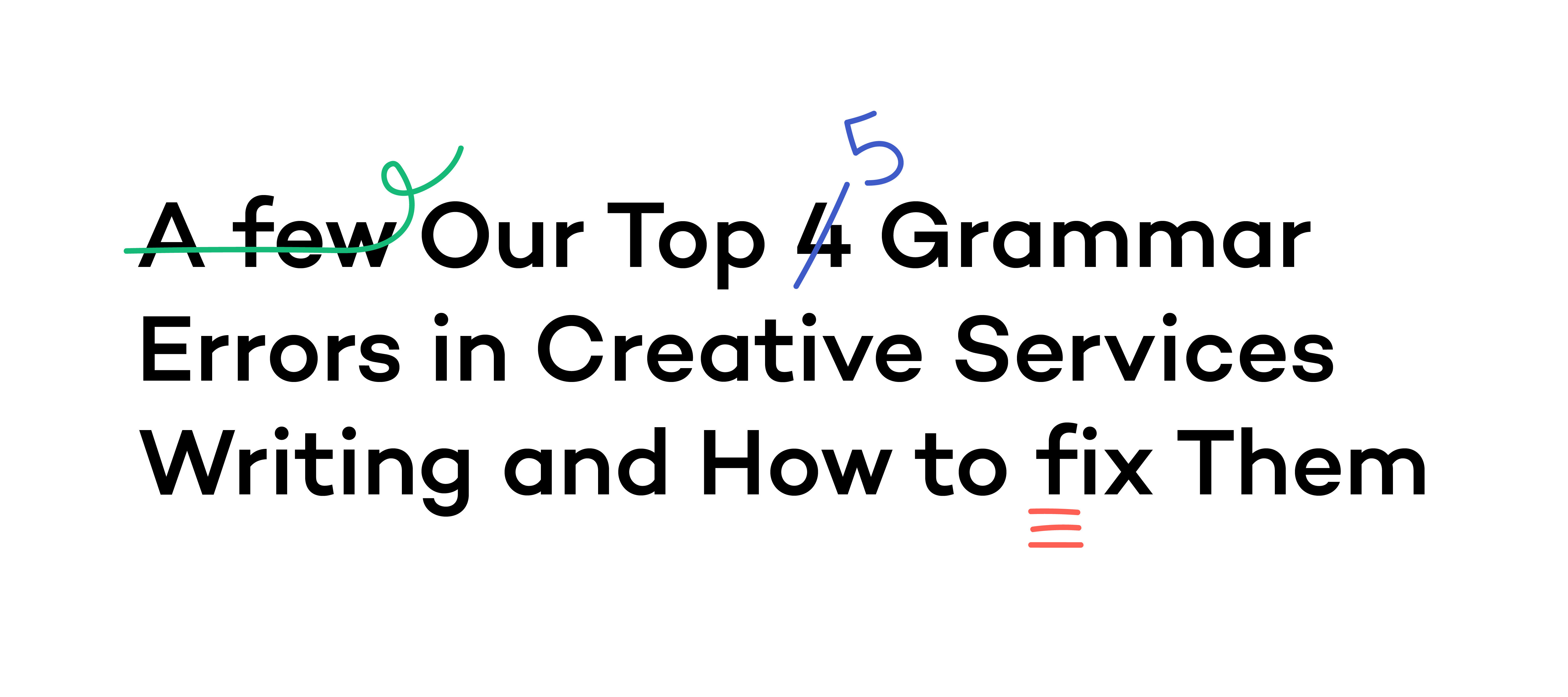 Our Top 5 List of Most Common Grammatical Errors » Smith