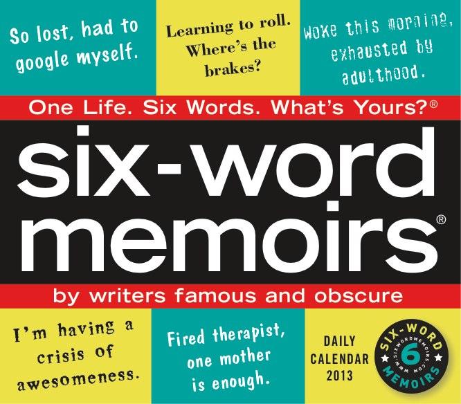 six word memoir calendar