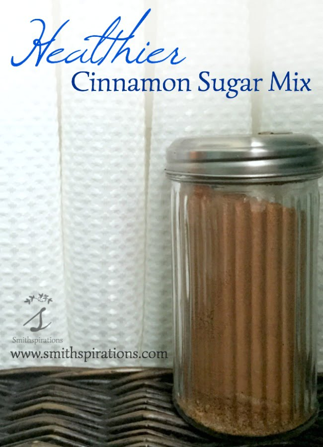 Healthier Cinnamon Sugar Mix, a simple but must-have staple for the spice cupboard!
