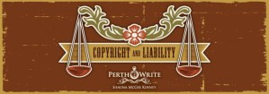 Copyright and Liability banner - Perthwrite blog