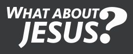 what about Jesus