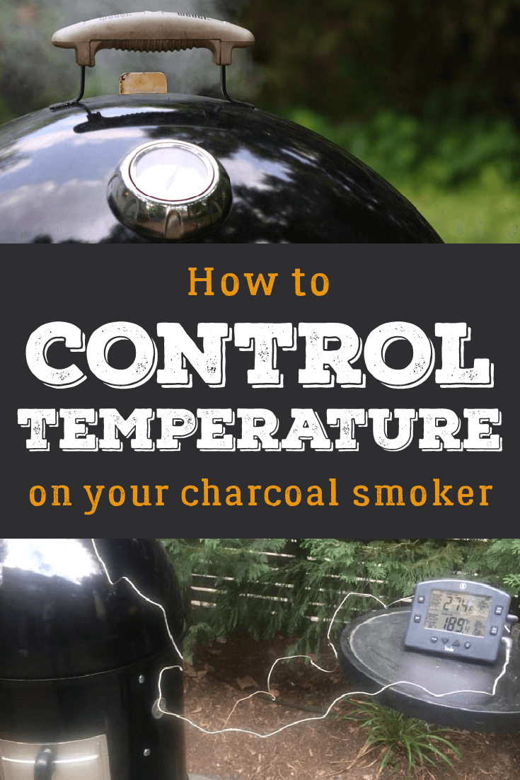 Controlling temperature on a charcoal smoker